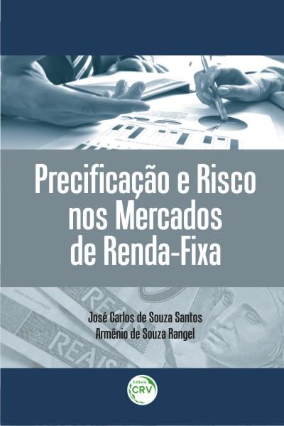 Capa do livro: PRECIFICAÇÃO E RISCO NOS MERCADOS DE RENDA-FIXA