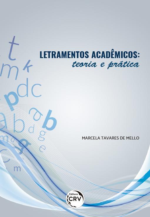 Capa do livro: LETRAMENTOS ACADÊMICOS:<br>teoria e prática