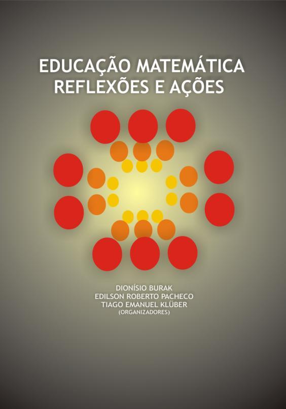 Capa do livro: EDUCAÇÃO MATEMÁTICA:<br> reflexões e ações