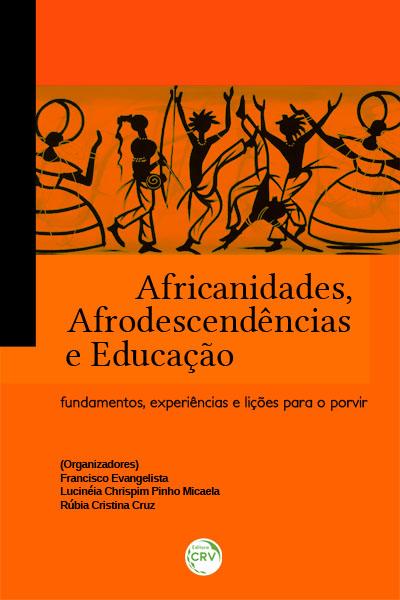 Capa do livro: AFRICANIDADES, AFRODESCENDÊNCIAS E EDUCAÇÃO