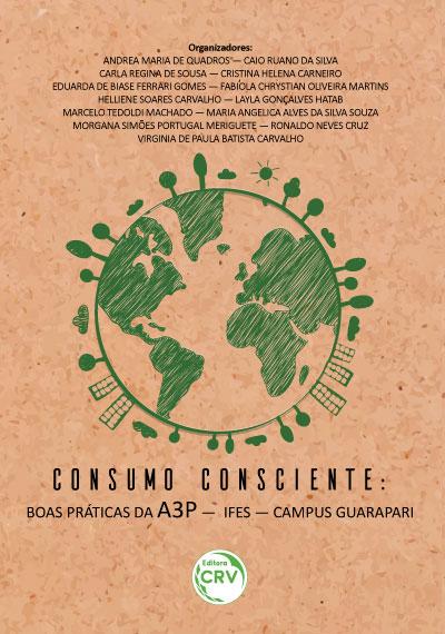 Capa do livro: CONSUMO CONSCIENTE: <br>Boas Práticas da A3P – IFES – Campus Guarapari
