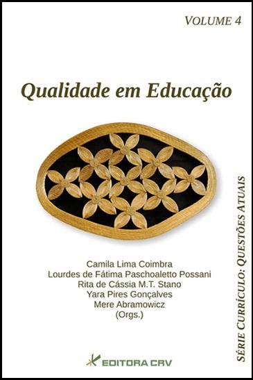Capa do livro: QUALIDADE EM EDUCAÇÃO<br>Série: CURRÍCULO: questões atuais<br> Volume 4