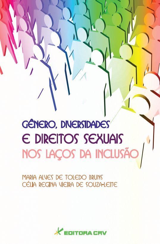 Capa do livro: GÊNERO, DIVERSIDADES E DIREITOS SEXUAIS NOS LAÇOS DA INCLUSÃO