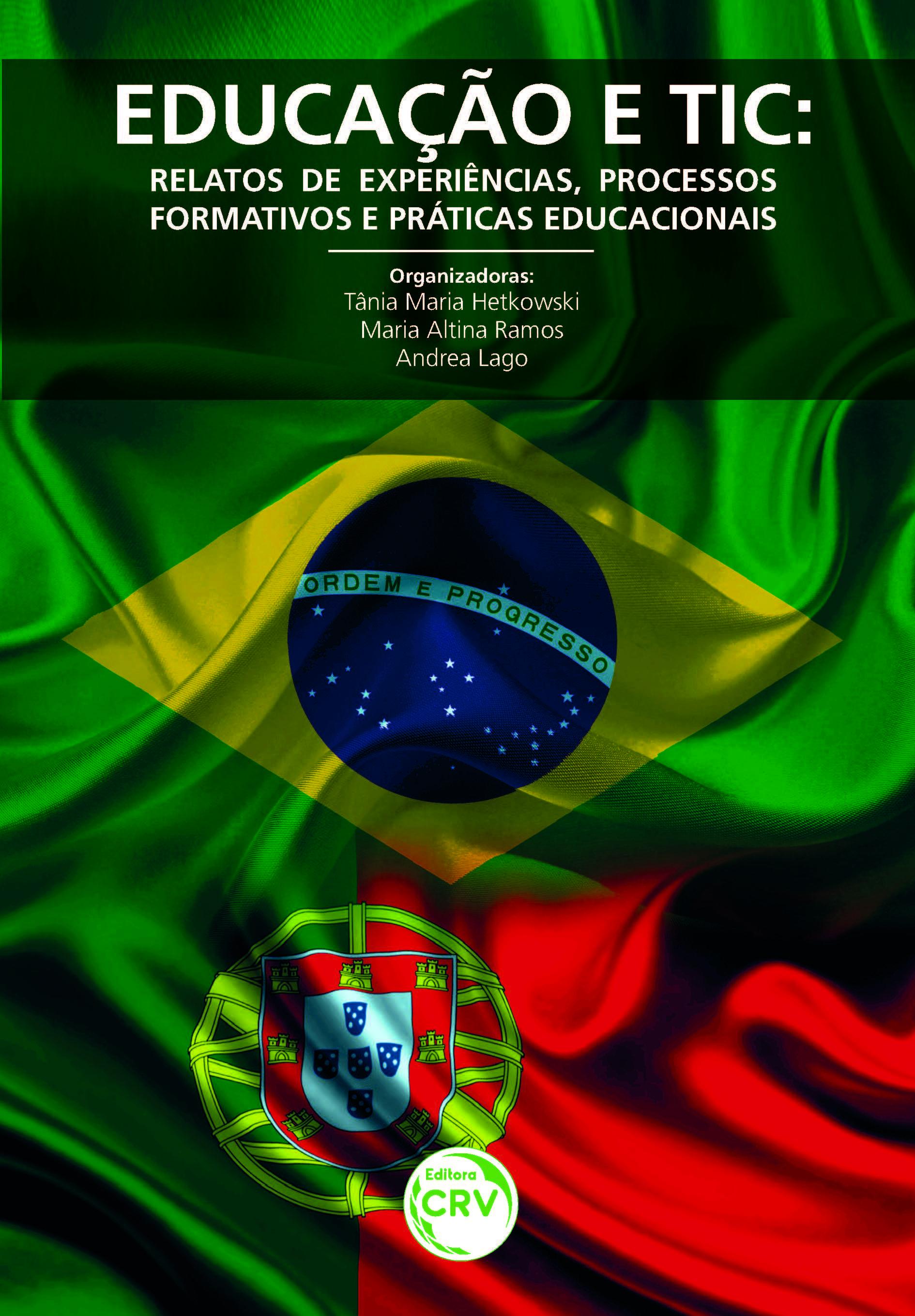 Capa do livro: EDUCAÇÃO E TIC:<br>relatos de experiências, processos formativos e práticas educacionais