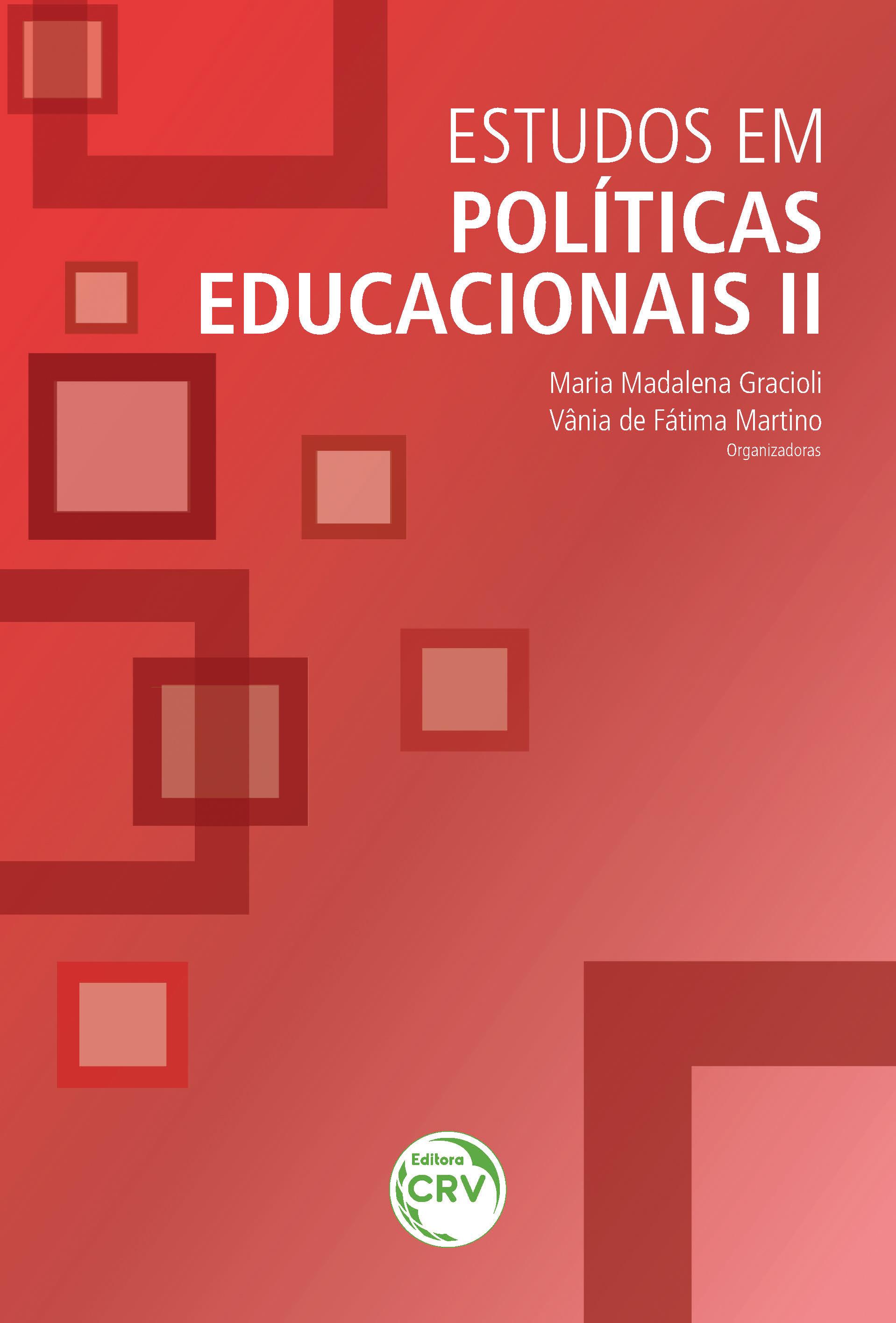 Capa do livro: ESTUDOS EM POLÍTICAS EDUCACIONAIS II
