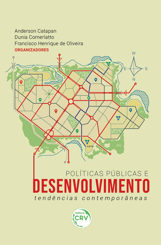 Capa do livro: POLÍTICAS PÚBLICAS E DESENVOLVIMENTO:<br> tendências contemporâneas