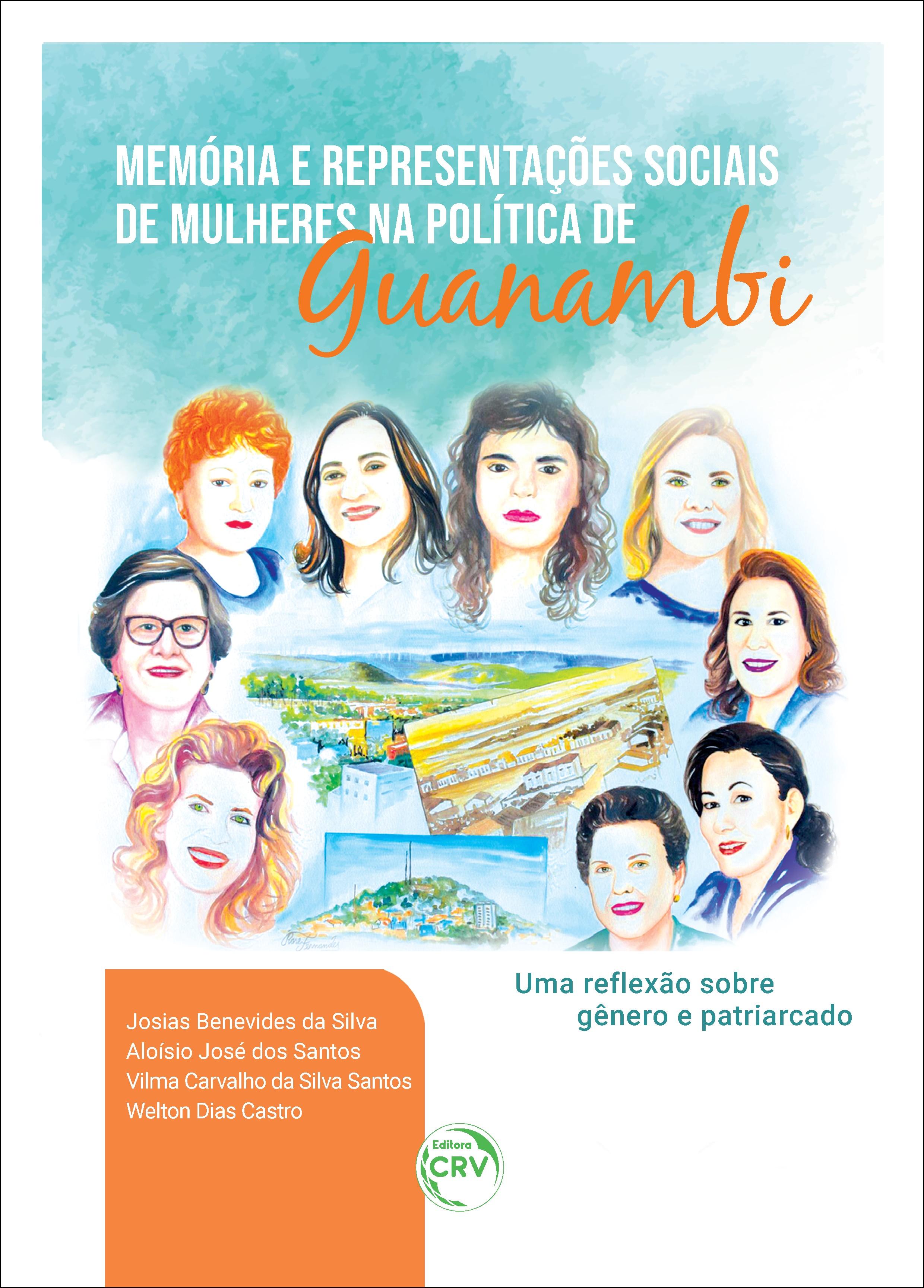 Capa do livro: MEMÓRIA E REPRESENTAÇÕES SOCIAIS DE MULHERES NA POLÍTICA DE GUANAMBI:  <br>uma reflexão sobre gênero e patriarcado