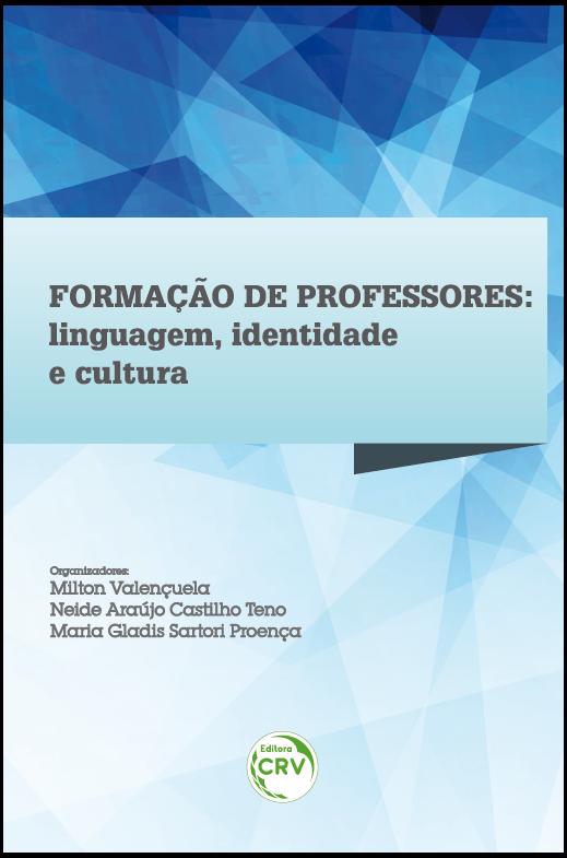 Capa do livro: FORMAÇÃO DE PROFESSORES:<br>linguagem, identidade e cultura