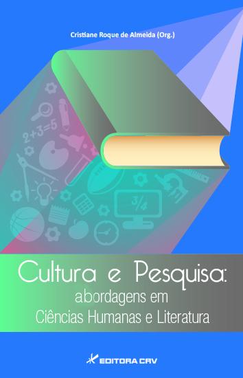 Capa do livro: CULTURA E PESQUISA:<BR>abordagens em ciências humanas e literatura
