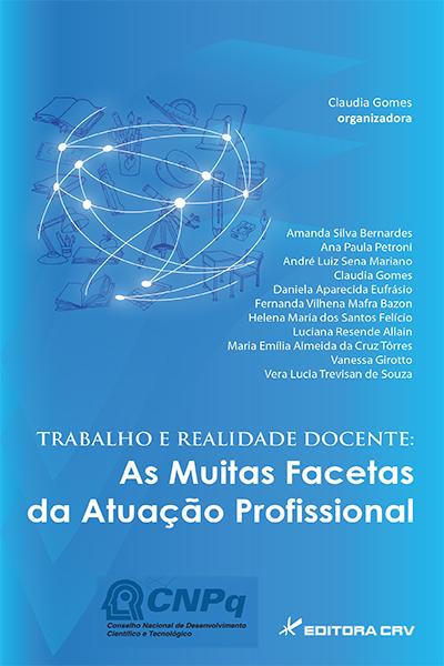 Capa do livro: TRABALHO E REALIDADE DOCENTE<br>As muitas facetas da atuação profissional