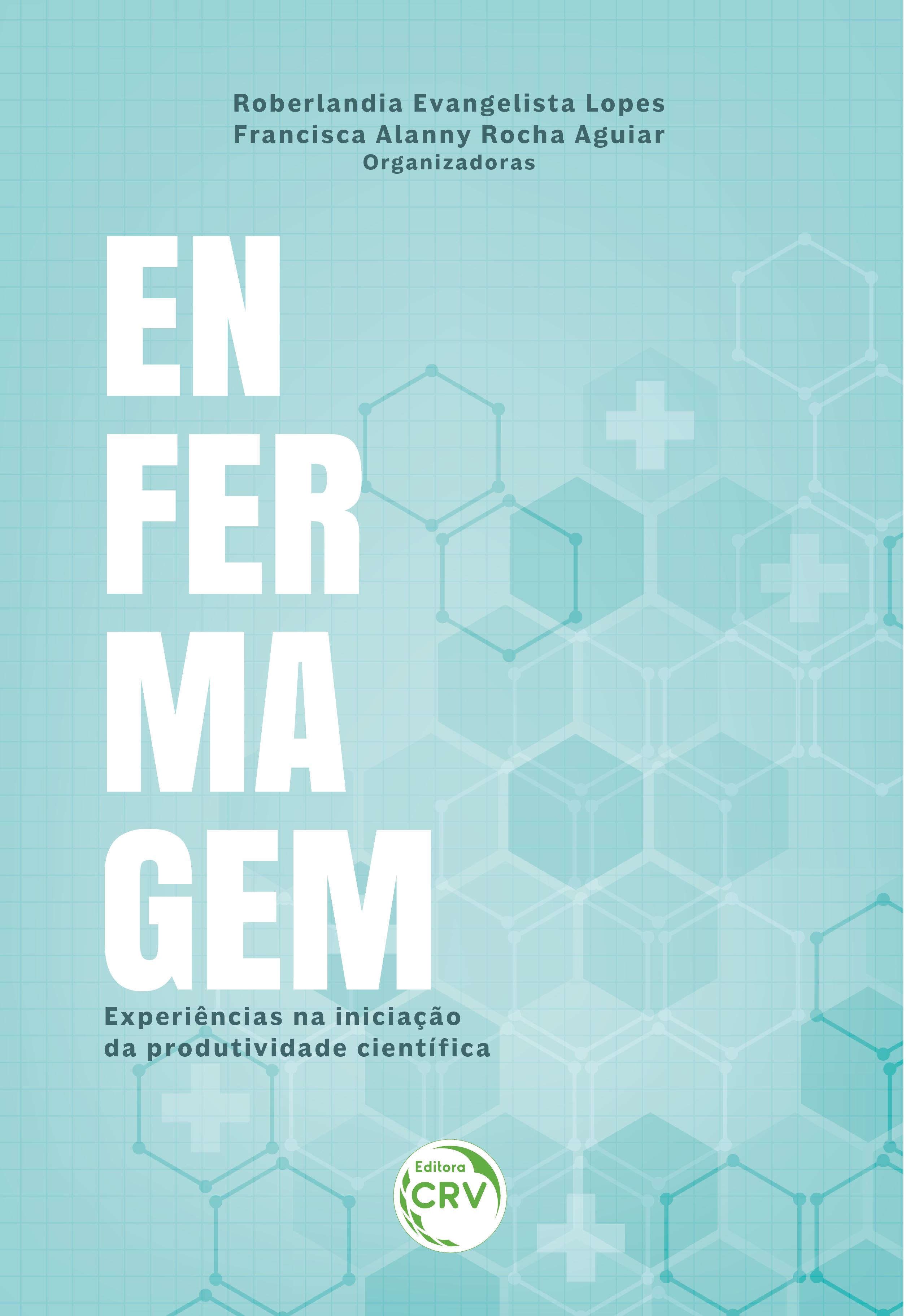 Capa do livro: ENFERMAGEM: <br>experiências na iniciação da produtividade científica