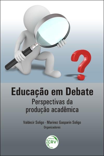 Capa do livro: EDUCAÇÃO EM DEBATE: <br>perspectivas da produção acadêmica