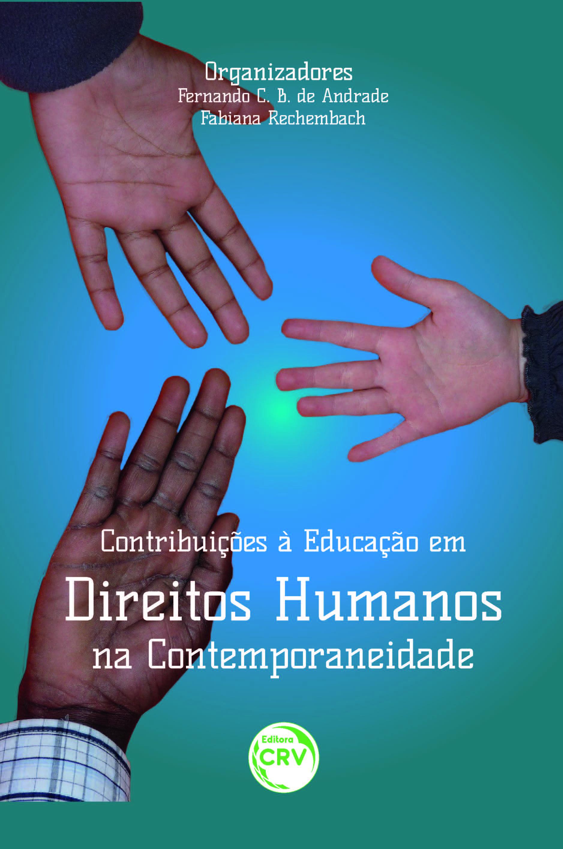 Capa do livro: CONTRIBUIÇÕES À EDUCAÇÃO EM DIREITOS HUMANOS NA CONTEMPORANEIDADE