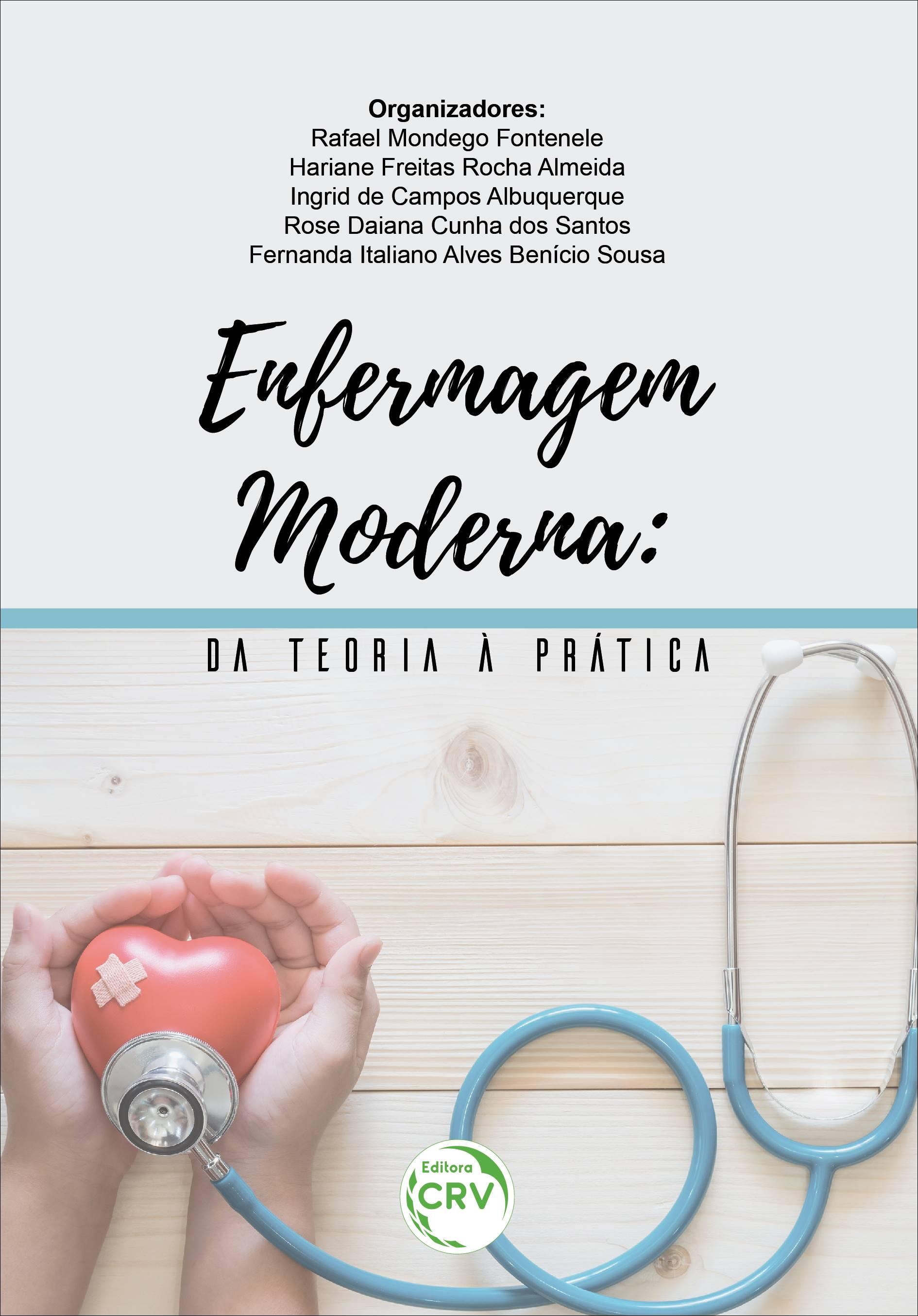 Capa do livro: ENFERMAGEM MODERNA: <br>da teoria à prática