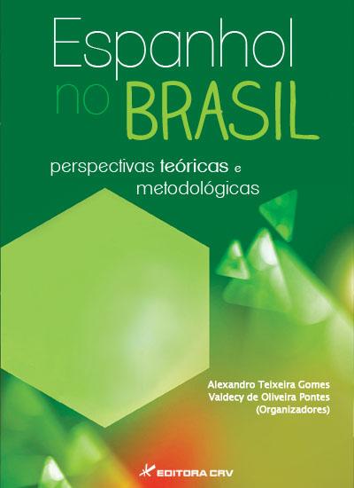 Capa do livro: ESPANHOL NO BRASIL:<br>perspectivas teóricas e metodológicas