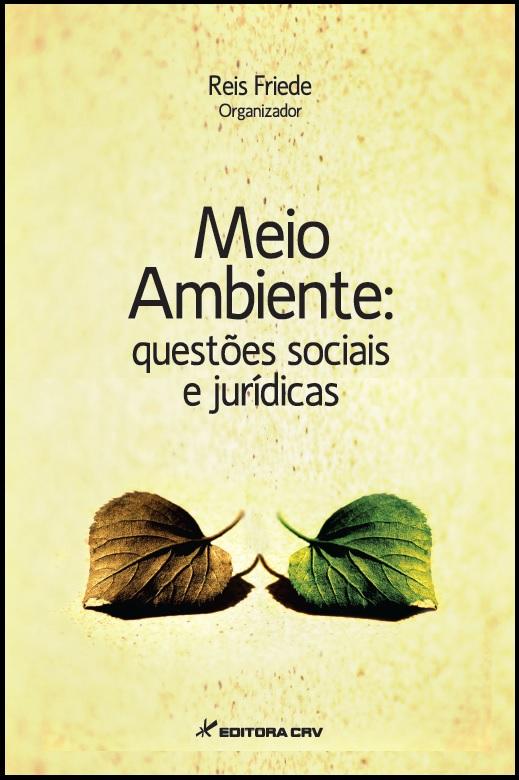 Capa do livro: MEIO AMBIENTE: <br> questões sociais e jurídicas
