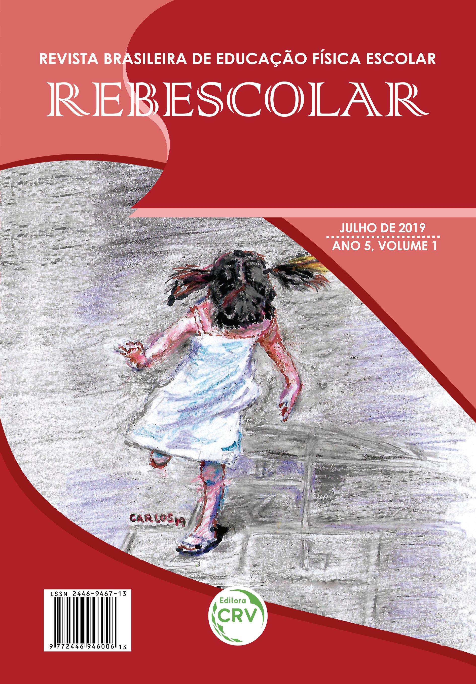 Capa do livro: ANO V – VOLUME I – JULHO 2019 <BR> REVISTA BRASILEIRA DE EDUCAÇÃO FÍSICA ESCOLAR - REBESCOLAR
