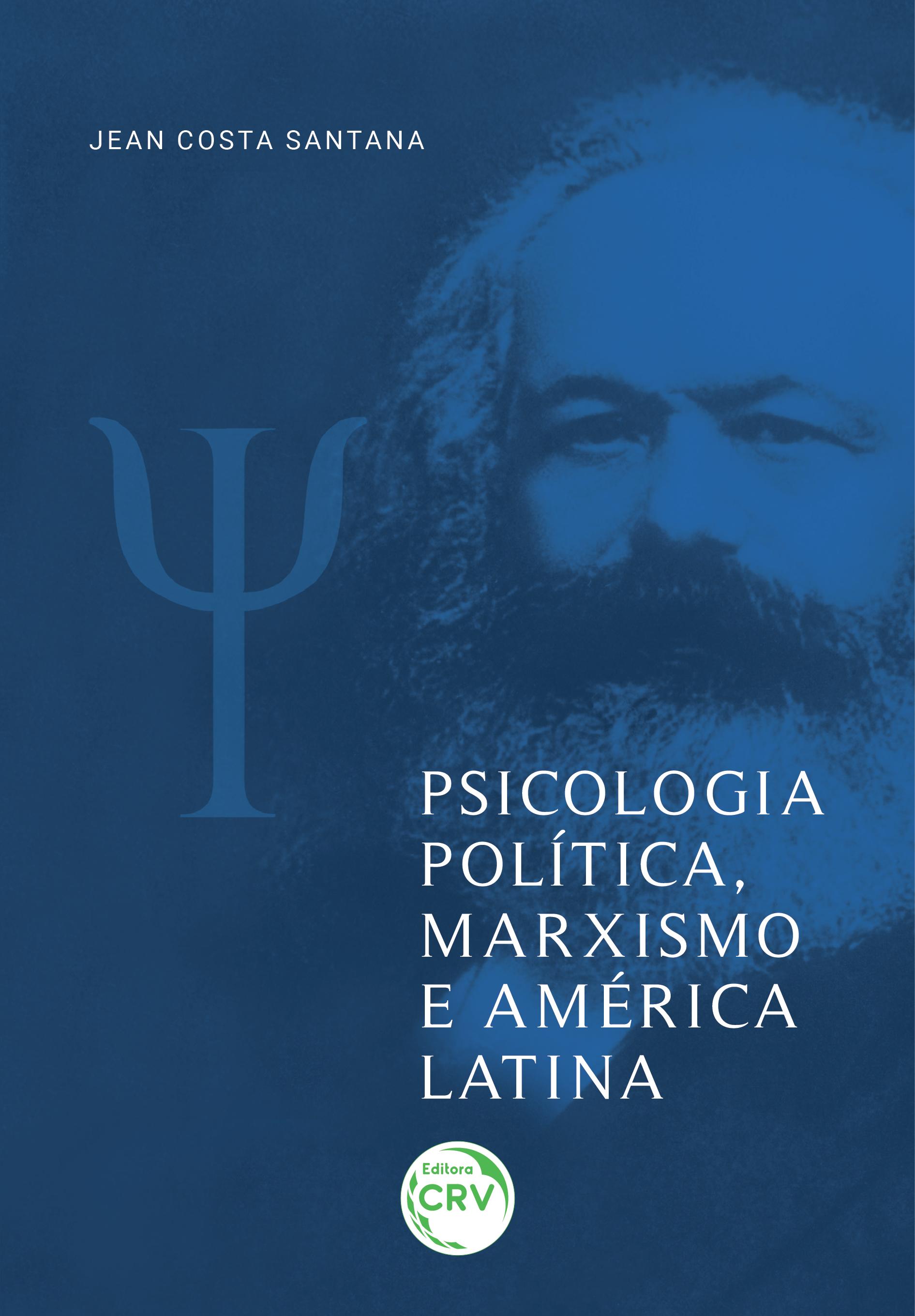 Capa do livro: PSICOLOGIA POLÍTICA, MARXISMO E AMÉRICA LATINA