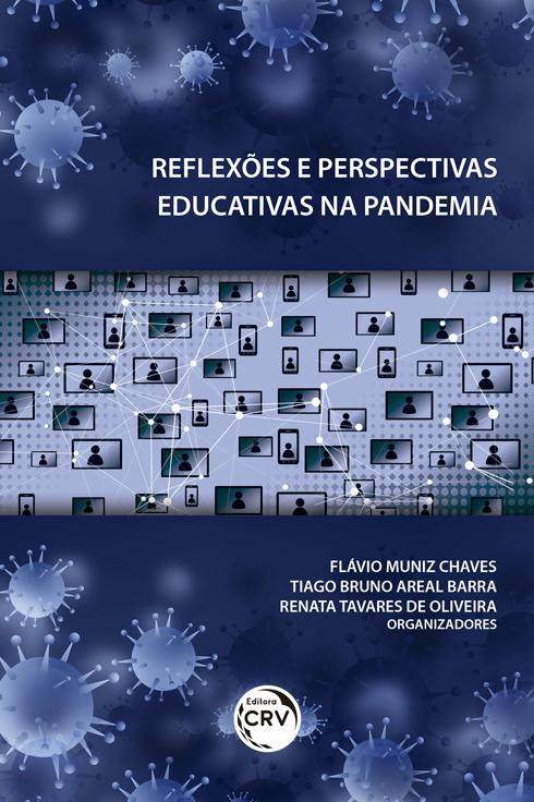 Capa do livro: REFLEXÕES E PERSPECTIVAS EDUCATIVAS NA PANDEMIA