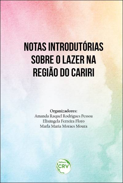 Capa do livro: NOTAS INTRODUTÓRIAS SOBRE O LAZER NA REGIÃO DO CARIRI