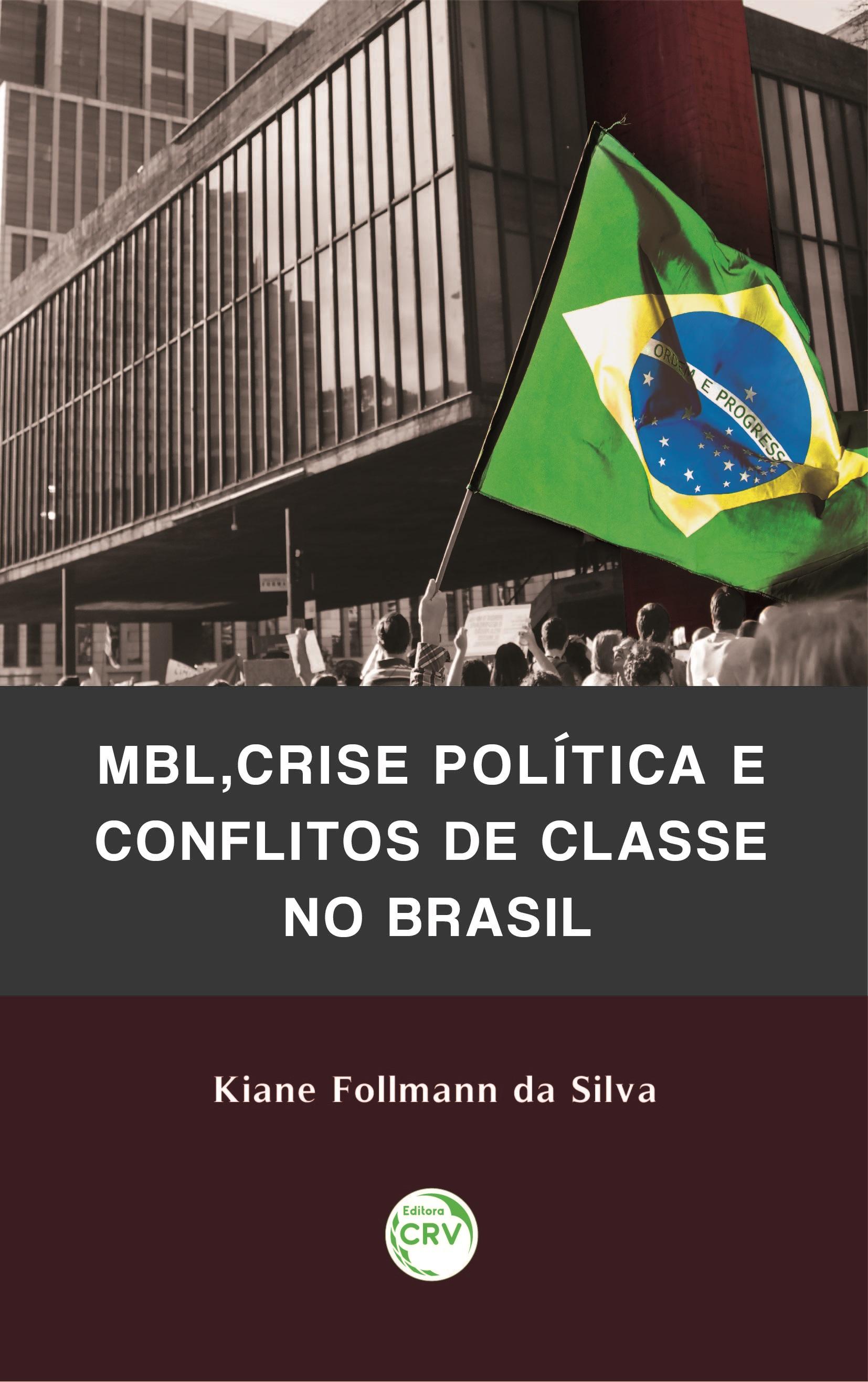 Capa do livro: MBL, CRISE POLÍTICA E CONFLITOS DE CLASSE NO BRASIL