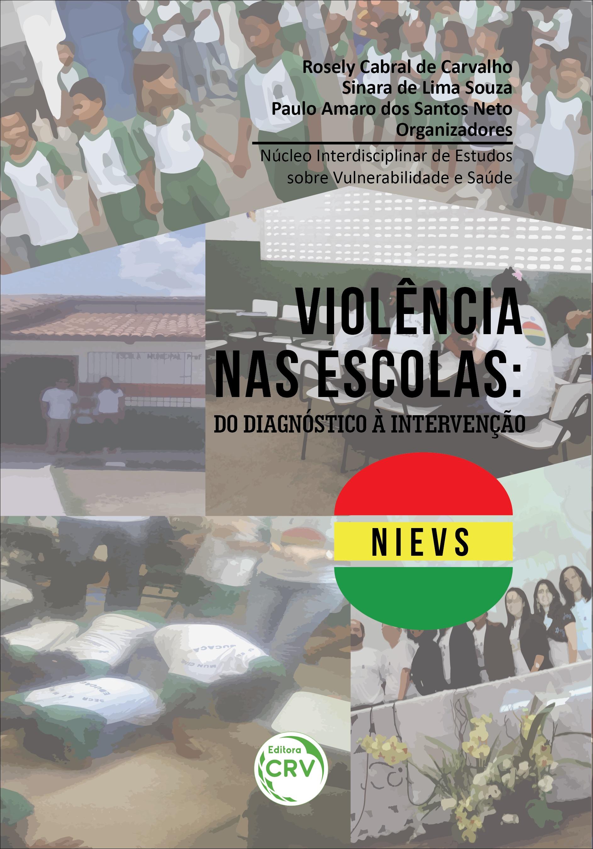 Capa do livro: VIOLÊNCIA NAS ESCOLAS:  <br>do diagnóstico à intervenção