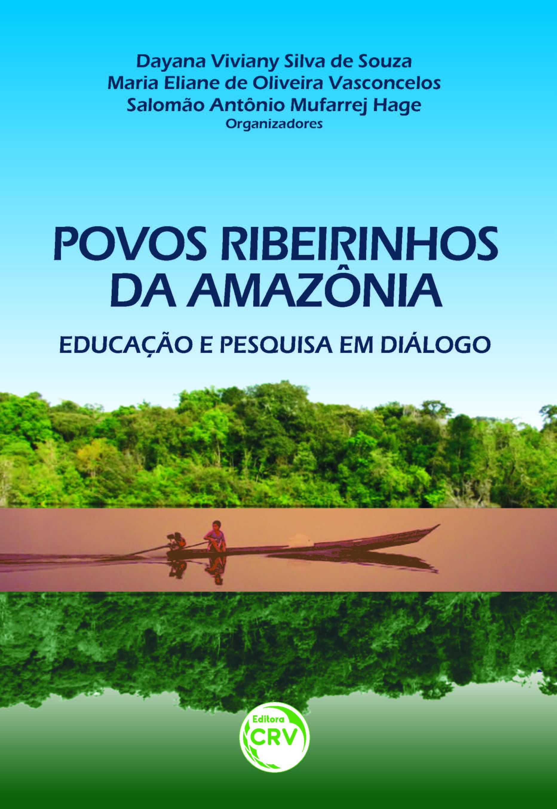 Capa do livro: POVOS RIBEIRINHOS DA AMAZÔNIA:<br>educação e pesquisa em diálogo