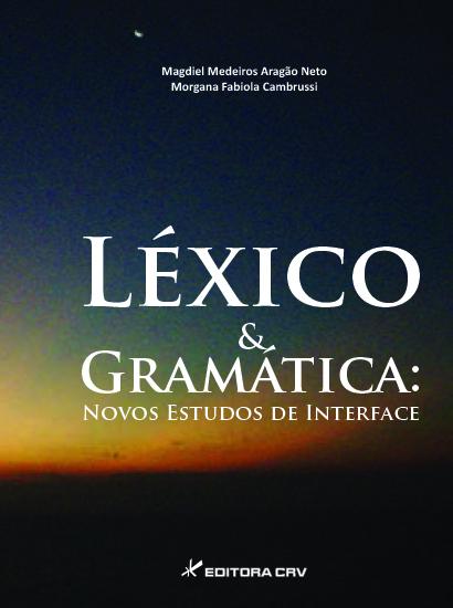Capa do livro: LÉXICO E GRAMÁTICA:<br>novos estudos de interface