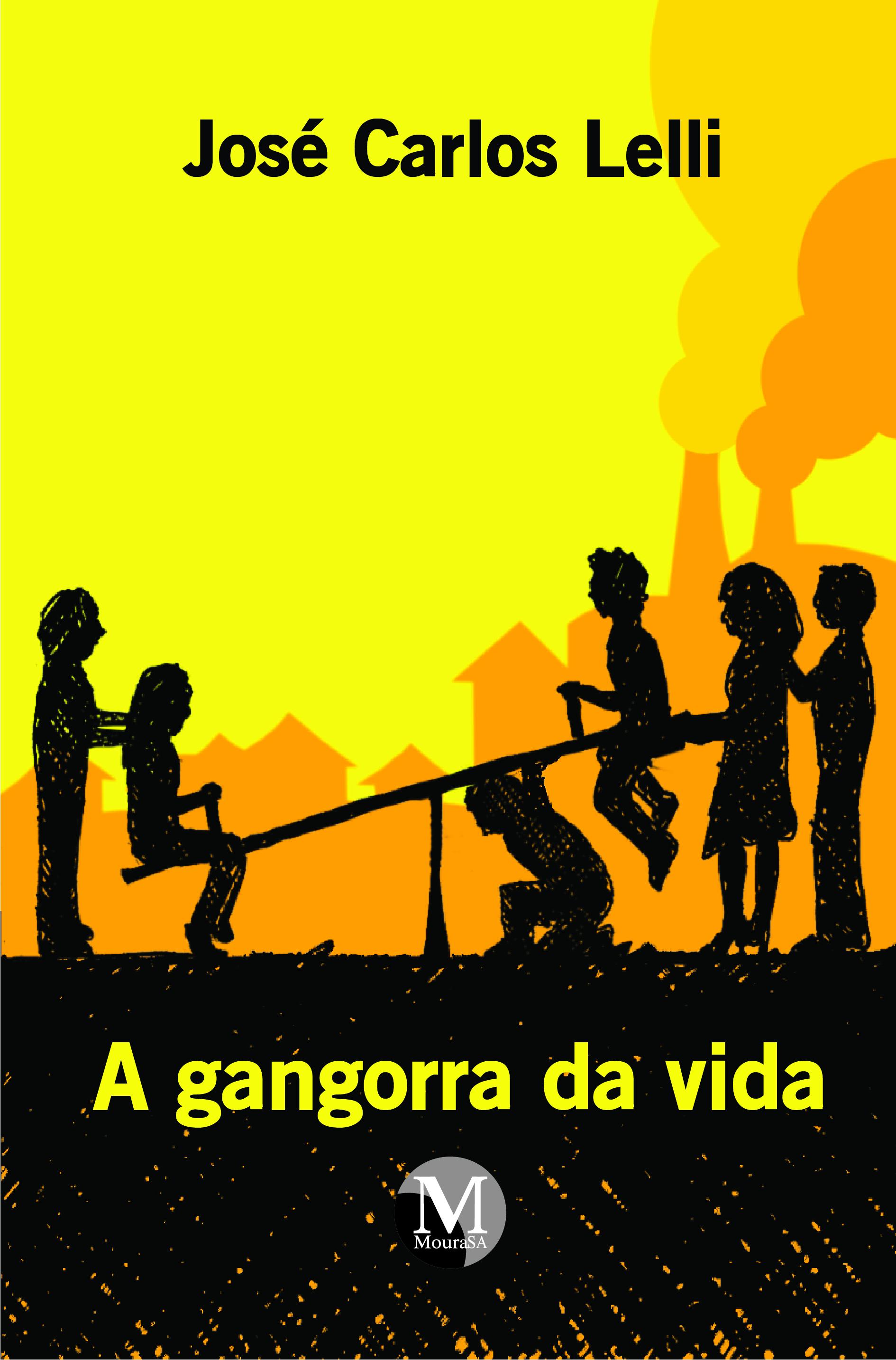 Capa do livro: A GANGORRA DA VIDA