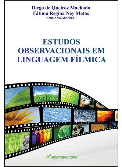 Capa do livro: ESTUDOS OBSERVACIONAIS EM LINGUAGEM FÍLMICA