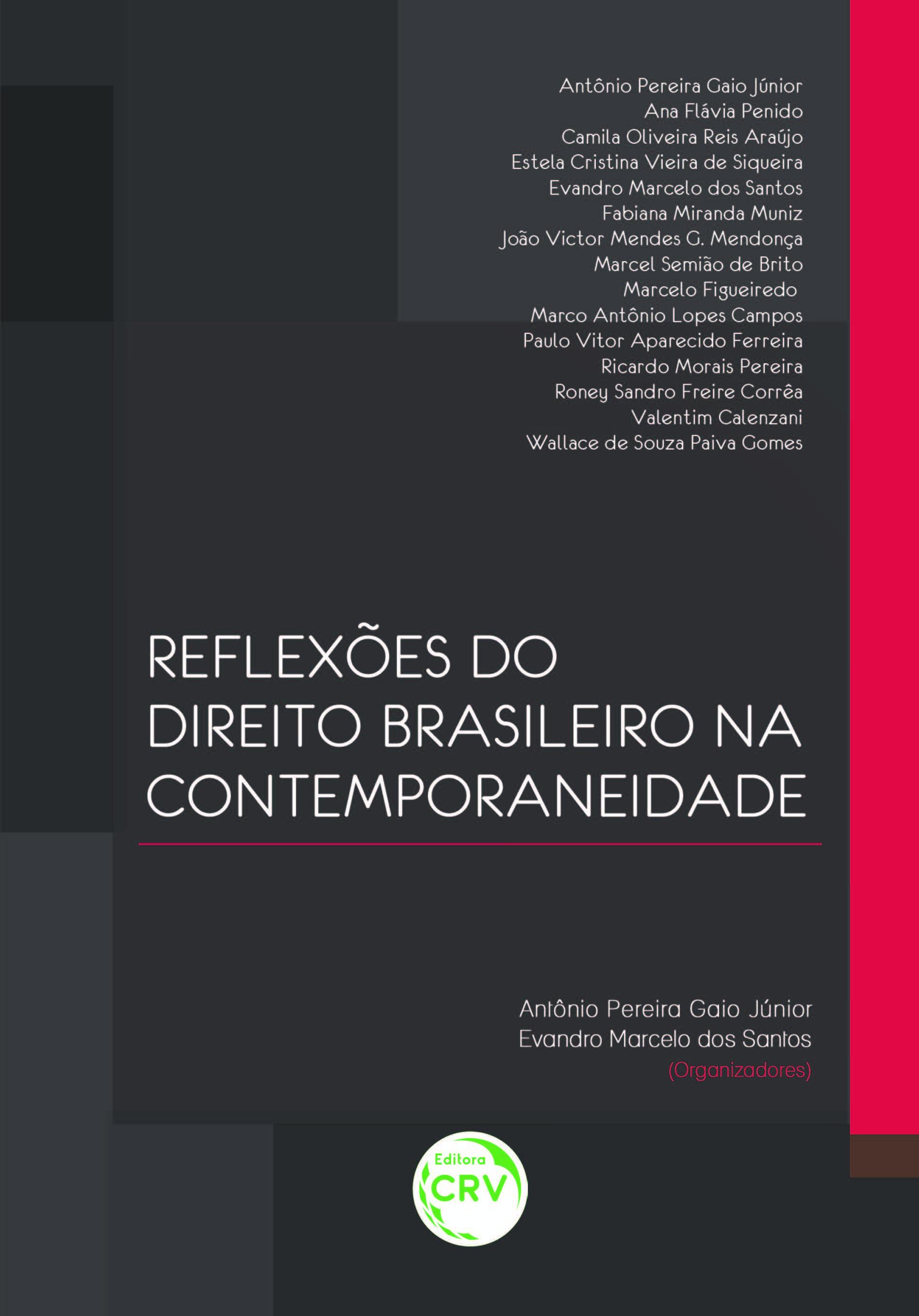 Capa do livro: REFLEXÕES DO DIREITO BRASILEIRO NA CONTEMPORANEIDADE