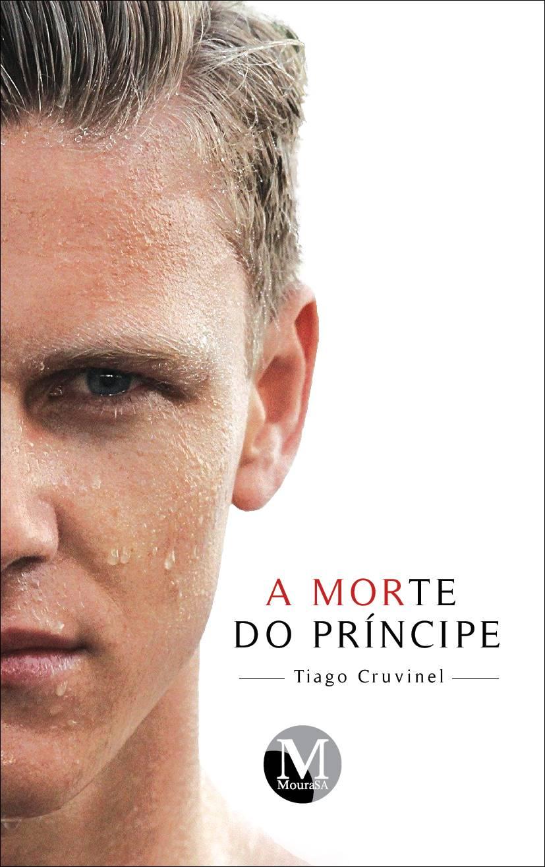 Capa do livro: A MORTE DO PRINCÍPE