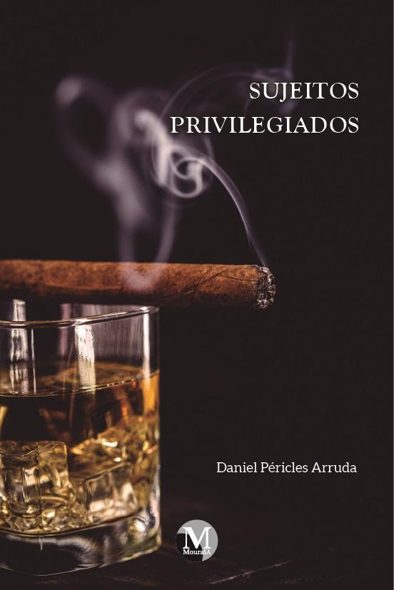 Capa do livro: SUJEITOS PRIVILEGIADOS