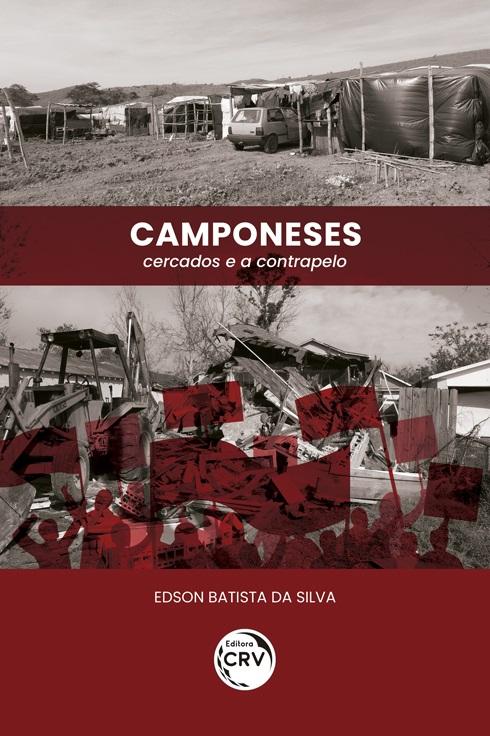 Capa do livro: CAMPONESES:<br> cercados e a contrapelo<br><br> Versão colorida