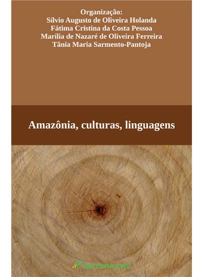 Capa do livro: AMAZÔNIA, CULTURAS, LINGUAGENS