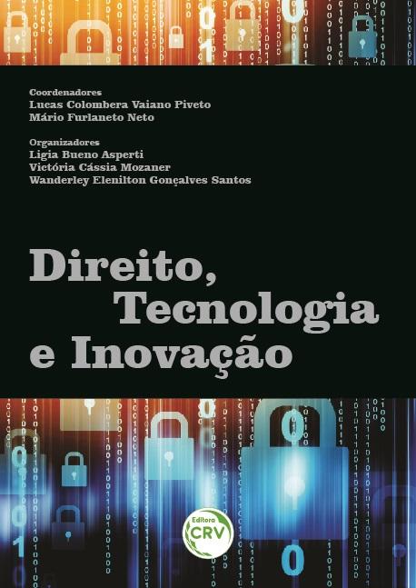 Capa do livro: DIREITO, TECNOLOGIA E INOVAÇÃO