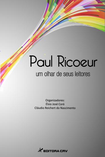 Capa do livro: PAUL RICOEUR UM OLHAR DE SEUS LEITORES