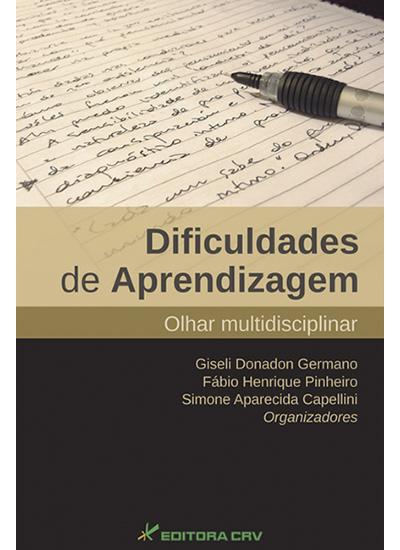 Capa do livro: DIFICULDADES DE APRENDIZAGEM:<br>olhar multidisciplinar