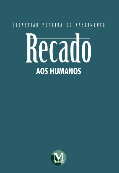 Capa do livro: RECADO AOS HUMANOS