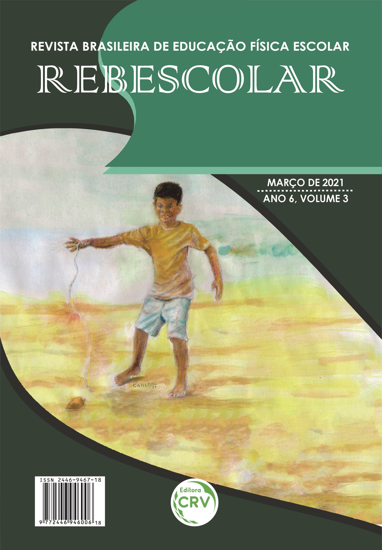 Capa do livro: ANO VI - VOLUME III - MARÇO 2021<br> REVISTA BRASILEIRA DE EDUCAÇÃO FÍSICA ESCOLAR - REBESCOLAR