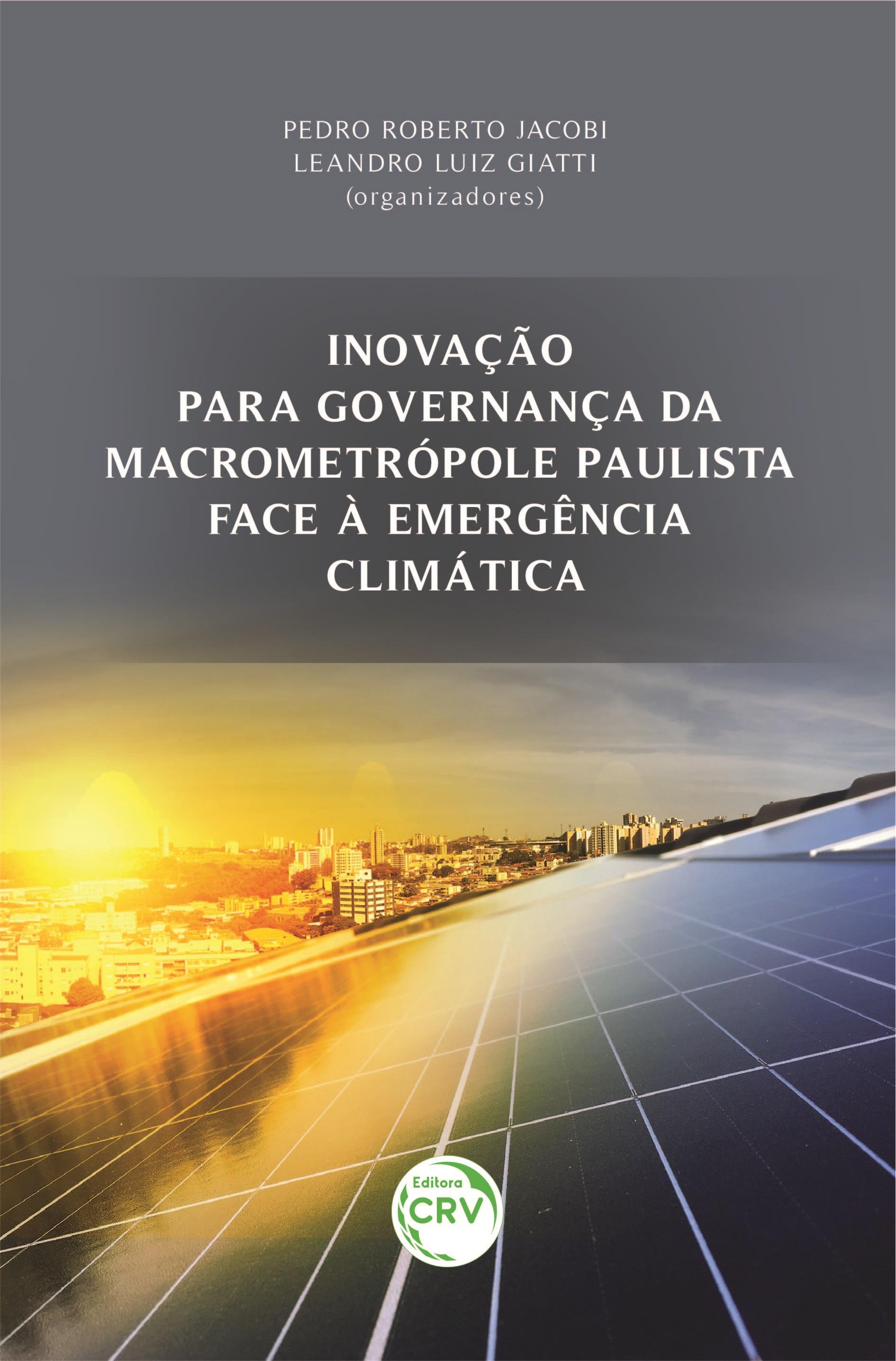 Capa do livro: INOVAÇÃO PARA GOVERNANÇA DA MACROMETRÓPOLE PAULISTA FACE À EMERGÊNCIA CLIMÁTICA