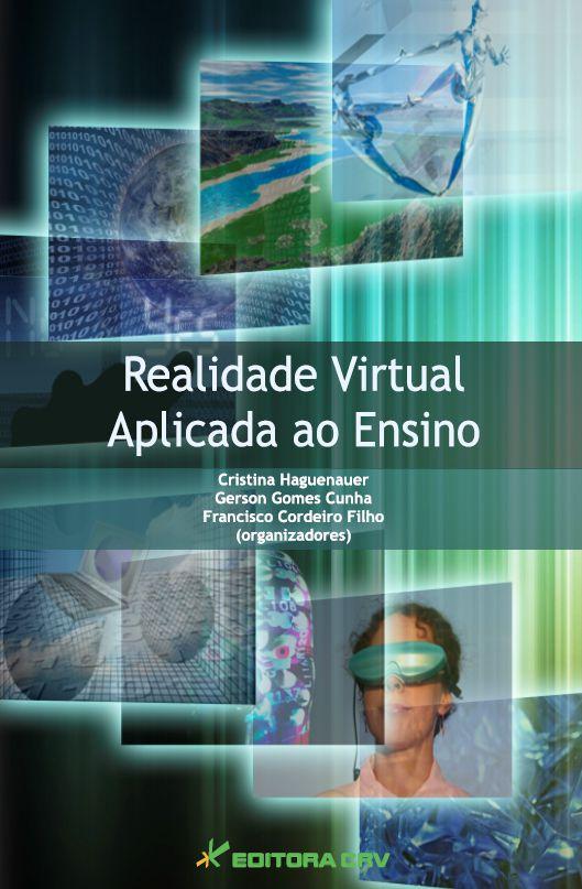 Capa do livro: REALIDADE VIRTUAL APLICADA AO ENSINO