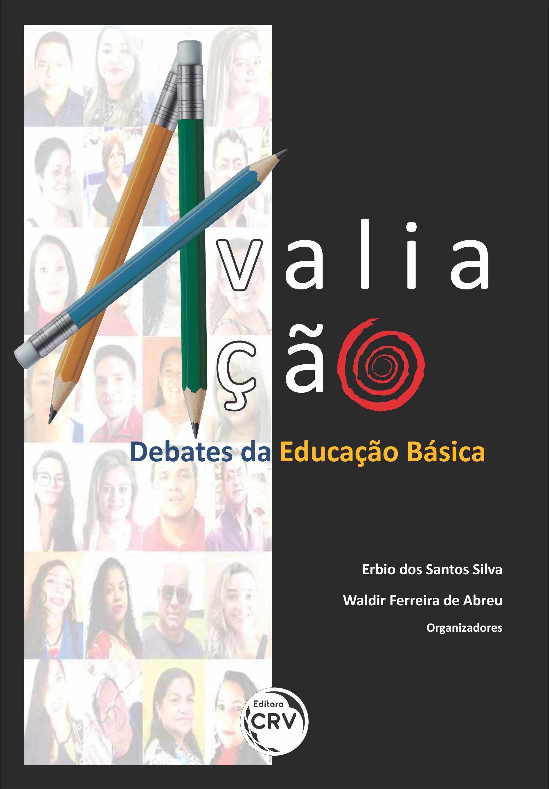 Capa do livro: AVALIAÇÃO:<br> debates da educação básica