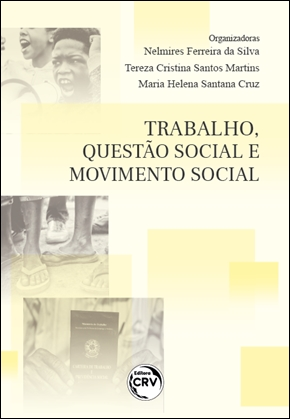 Capa do livro: TRABALHO, QUESTÃO SOCIAL E MOVIMENTO SOCIAL