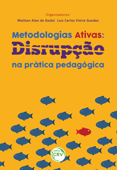 Capa do livro: METODOLOGIAS ATIVAS:  <br>disrupção na prática pedagógica