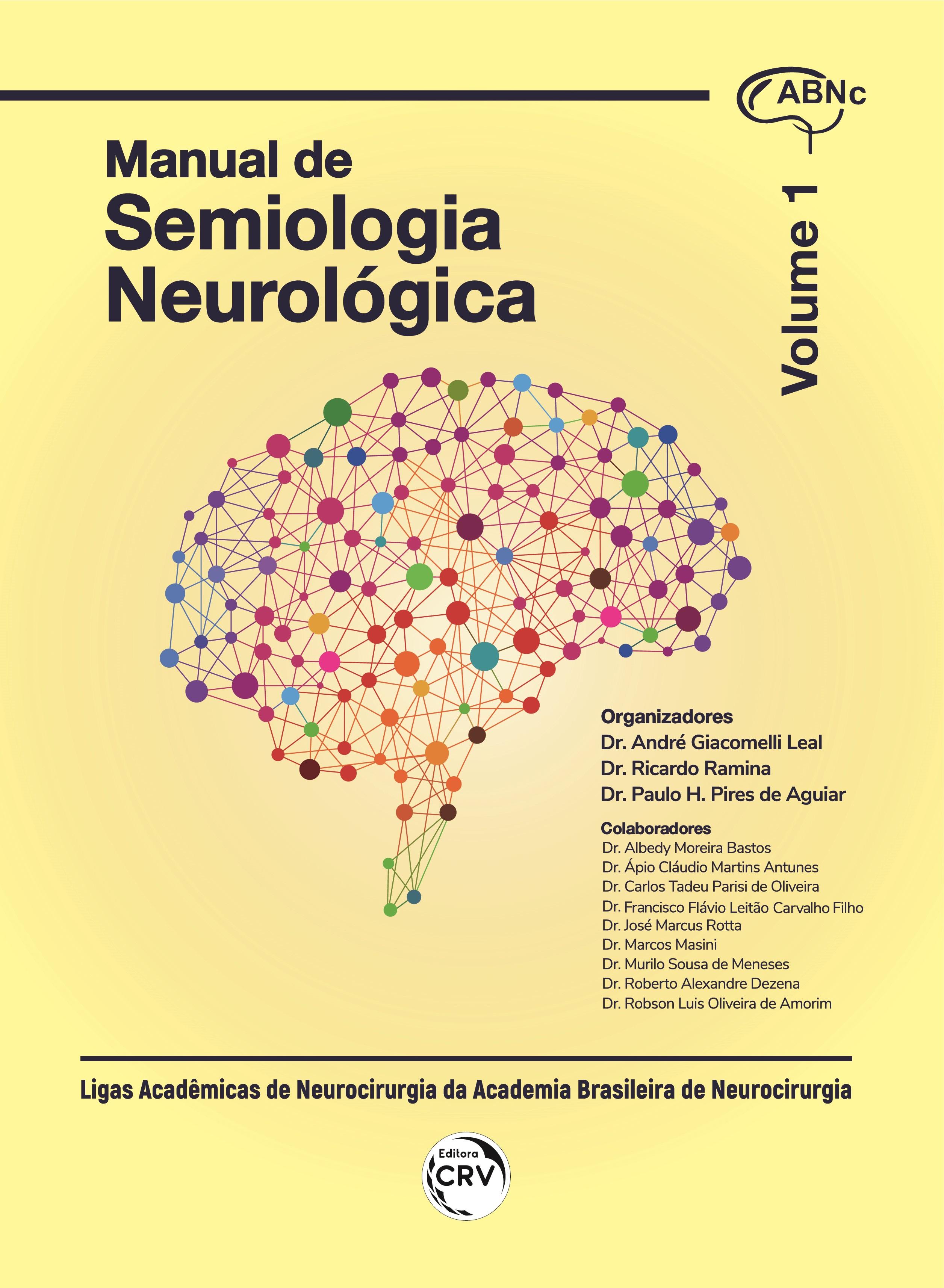 Capa do livro: MANUAL DE SEMIOLOGIA NEUROLÓGICA - VOLUME 1