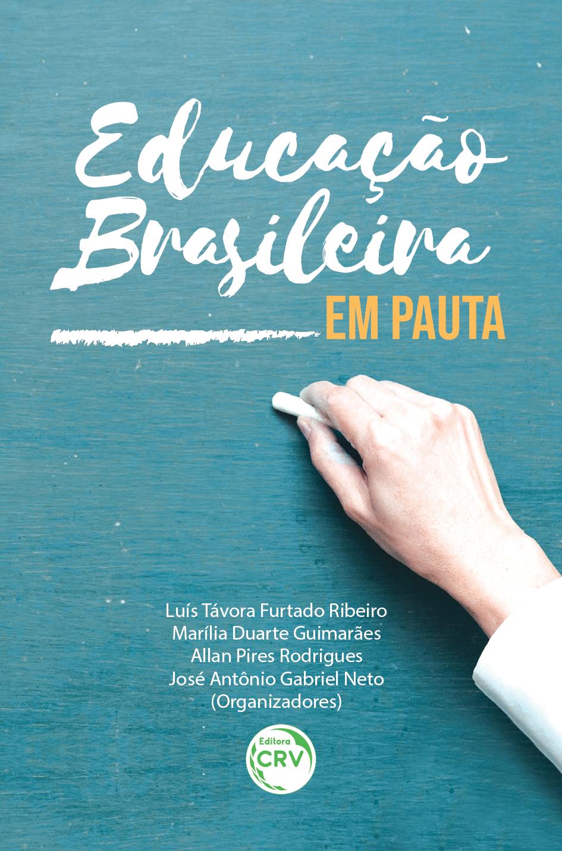 Capa do livro: EDUCAÇÃO BRASILEIRA EM PAUTA