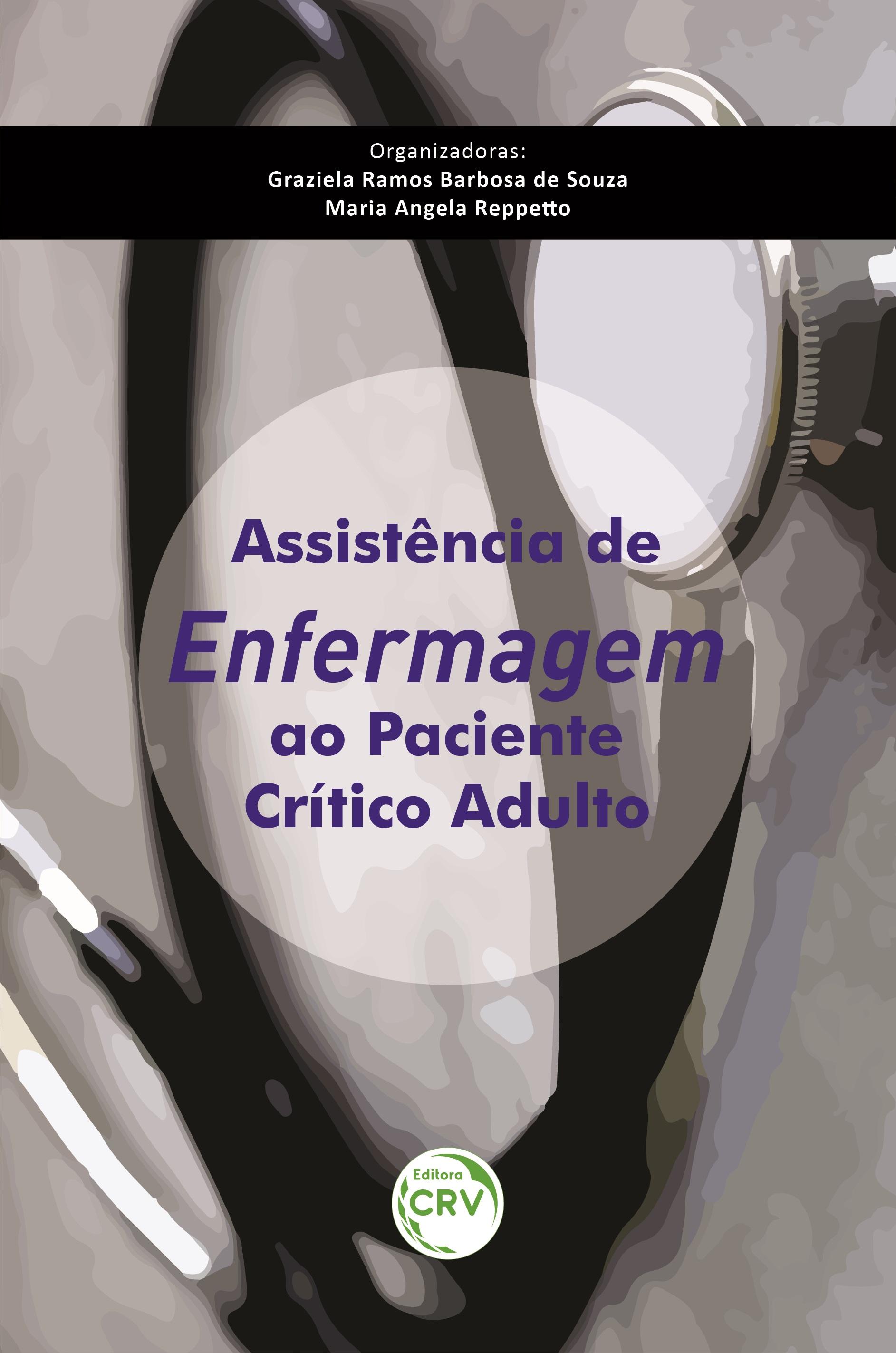 Capa do livro: ASSISTÊNCIA DE ENFERMAGEM AO PACIENTE CRÍTICO ADULTO