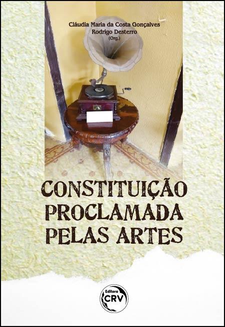 Capa do livro: CONSTITUIÇÃO PROCLAMADA PELAS ARTES