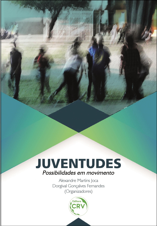 Capa do livro: JUVENTUDES:<br>possibilidades em movimento